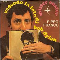 Pippo Franco - Vedendo La Foto Di Bob Dylan + Mister Custer (1968)